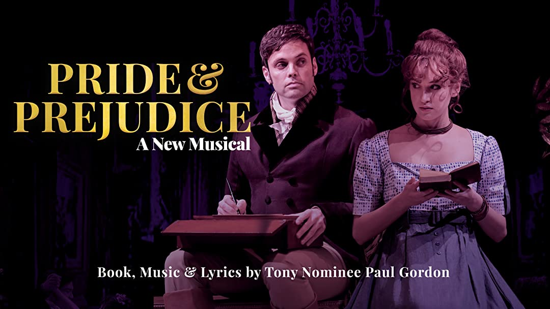 Pride and Prejudice – the Musical